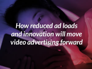 Reduced Ad loads Innovation